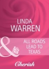 All Roads Lead to Texas (Mills & Boon Cherish) (Home to Loveless County - Book 3)