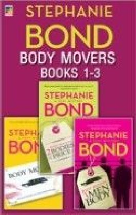 Body Movers books 1-3 (A Body Movers Novel - Book 1)