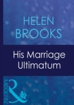 His Marriage Ultimatum (Mills & Boon Modern) (Dinner at 8 - Book 1)