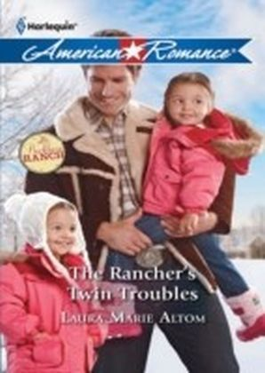 Rancher's Twin Troubles (Mills & Boon American Romance) (The Buckhorn Ranch - Book 2)