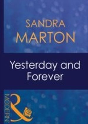 Yesterday and Forever (Mills & Boon Modern)