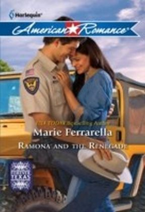 Ramona and the Renegade (Mills & Boon American Romance) (Forever, Texas - Book 2)