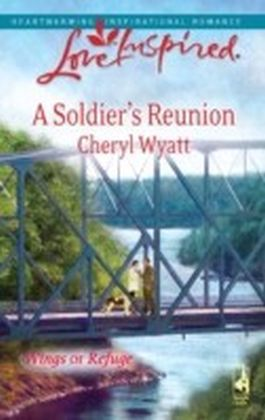 Soldier's Reunion (Mills & Boon Love Inspired)