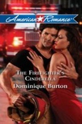 Firefighter's Cinderella (Mills & Boon American Romance)