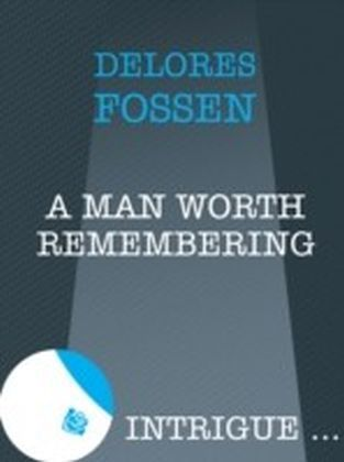 Man Worth Remembering (Mills & Boon Intrigue)