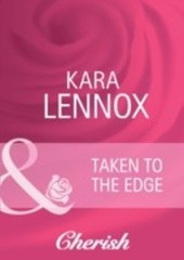 Taken to the Edge (Mills & Boon Cherish) (Project Justice - Book 1)
