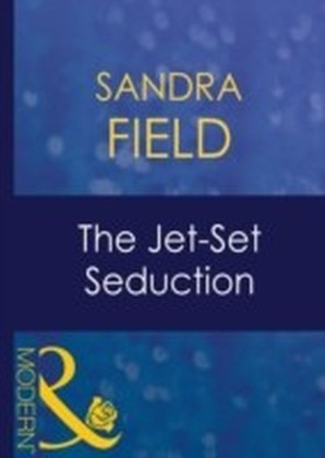 Jet-Set Seduction (Mills & Boon Modern) (Foreign Affairs - Book 20)