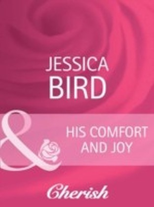 His Comfort and Joy (Mills & Boon Cherish) (The Moorehouse Legacy - Book 1)