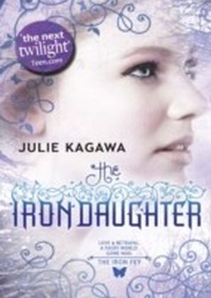Iron Daughter (The Iron Fey - Book 2)