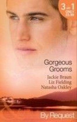 Gorgeous Grooms (Mills & Boon By Request)