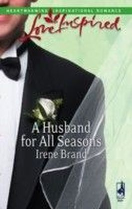 Husband for All Seasons (Mills & Boon Love Inspired)