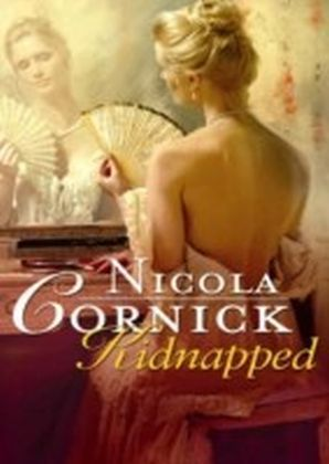 Kidnapped (Mills & Boon Historical)