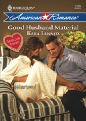 Good Husband Material (Mills & Boon American Romance) (Fatherhood - Book 16)