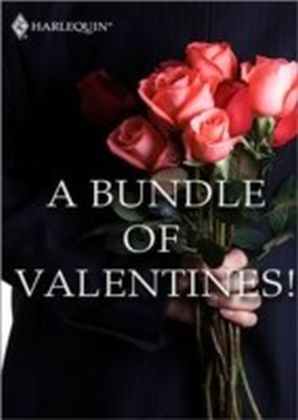 Bundle of Valentines! (Mills & Boon eBook Bundles)