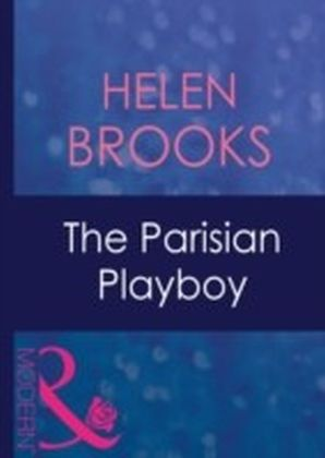 Parisian Playboy (Mills & Boon Modern)