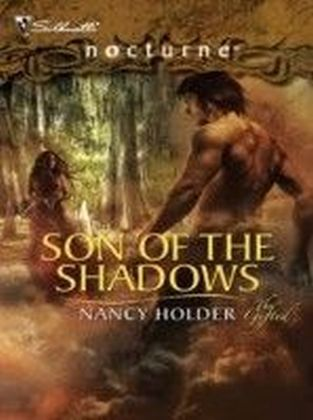 Son of the Shadows (Mills & Boon Nocturne) (The Gifted - Book 3)