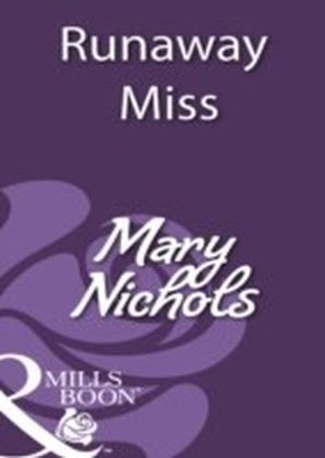 Runaway Miss (Mills & Boon Historical)