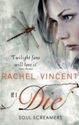 If I Die (Soul Screamers - Book 5)
