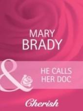 He Calls Her Doc (Mills & Boon Cherish)