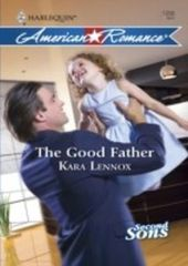Good Father (Mills & Boon American Romance) (Second Sons - Book 3)
