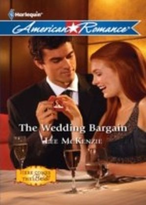 Wedding Bargain (Mills & Boon American Romance) (Here Comes the Bride - Book 1)