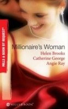 Millionaire's Woman (Mills & Boon By Request)