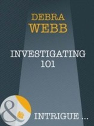Investigating 101 (Mills & Boon Intrigue) (Colby Agency