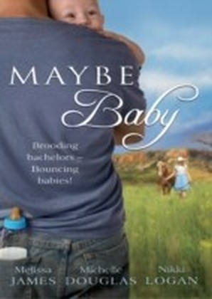 Maybe Baby (Outback Baby Tales - Book 1)