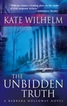 Unbidden Truth (A Barbara Holloway Novel - Book 2)