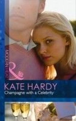 Champagne with a Celebrity (Mills & Boon Modern Heat)