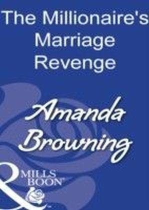 Millionaire's Marriage Revenge (Mills & Boon Modern)