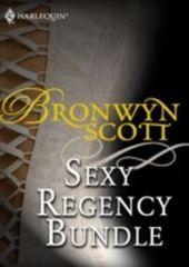 Bronwyn Scott's Sexy Regency Bundle (Mills & Boon eBook Bundles)