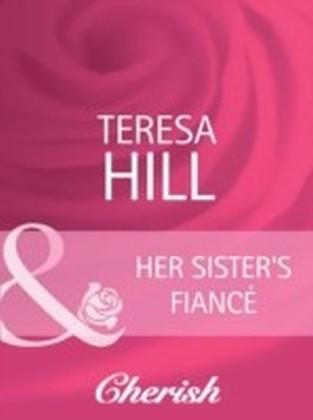 Her Sister's Fiance (Mills & Boon Cherish)
