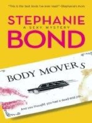 Body Movers (A Body Movers Novel - Book 1)