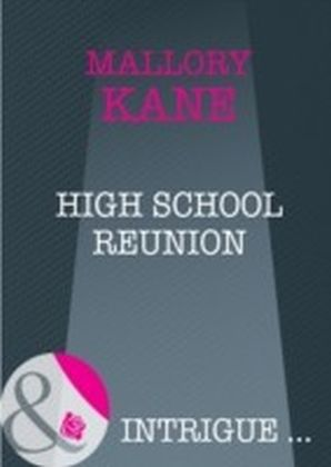 High School Reunion (Mills & Boon Intrigue)
