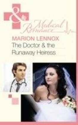Doctor & the Runaway Heiress (Mills & Boon Medical)