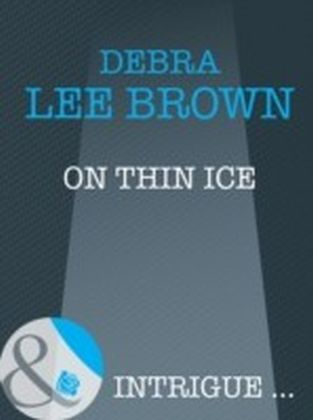 On Thin Ice (Mills & Boon Intrigue)