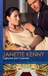 Captured and Crowned (Mills & Boon Modern)