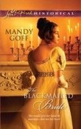 Blackmailed Bride (Mills & Boon Historical)