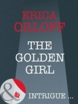 Golden Girl (Mills & Boon Intrigue) (The It Girls - Book 1)