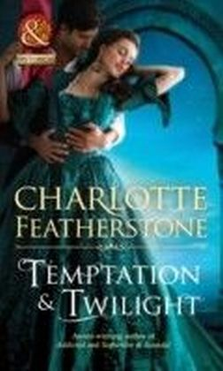 Temptation & Twilight (Mills & Boon Historical) (The Brethren Guardians - Book 3)