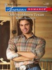 One Stubborn Texan (Mills & Boon American Romance)