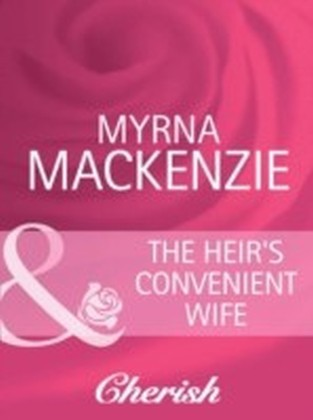 Heir's Convenient Wife (The Wedding Planners - Book 5)