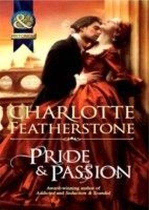 Pride & Passion (Mills & Boon Historical) (The Brethren Guardians - Book 2)