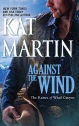 Against the Wind (The Raines of Wind Canyon - Book 1)