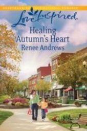 Healing Autumn's Heart (Mills & Boon Love Inspired)