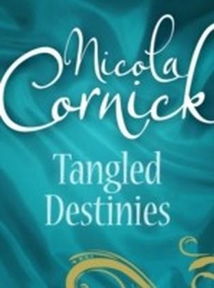 Tangled Destinies (Regency - Book 12)