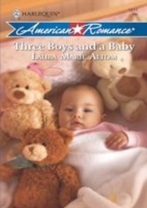 Three Boys and a Baby (Mills & Boon American Romance)