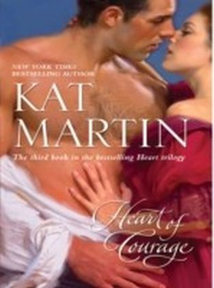 Heart of Courage (The Heart Trilogy - Book 3)