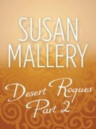 Desert Rogues Part 2 (Mills & Boon M&B)